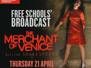 Watch The Merchant of Venice live from your classroom!