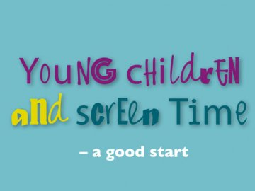 Young People and Screentime - A Good Start